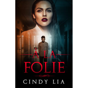 Couverture A La Folie - Cindy Lia