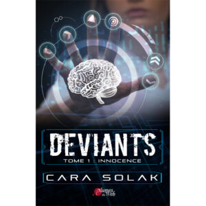 Couverture_Deviants_Tome1_Innocence-Cara_Solak-Plumes_du_Web-Ebook