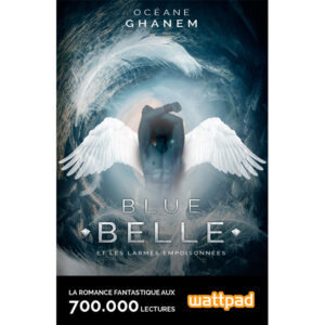 Ebook-Blue_Belle_et_les_larmes_empoisonnees-Tome1-Oceane_Ghanem-Plumes_du_Web