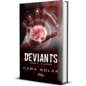 Couverture_Deviants_Tome2_Illusion-Cara_Solak-Plumes_du_Web-Broche_2