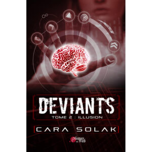 Couverture_Deviants_Tome2_Illusion-Cara_Solak-Plumes_du_Web-Ebook