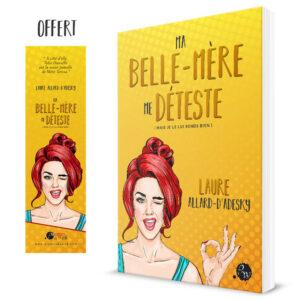 Couverture_Ma_Belle_Mere_Me_Deteste-Laure_Allard_d_Adesky-Plumes_du_Web-Broche_MP