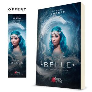 Couverture_Blue_Belle_et_le_Porteur_d_Espoir-Oceane_Ghanem-Plumes_du_Web-Broche