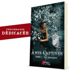 Couverture_Ames_Captives_Les_Messagers-G.H.David-Plumes_du_Web-Broche_precommande