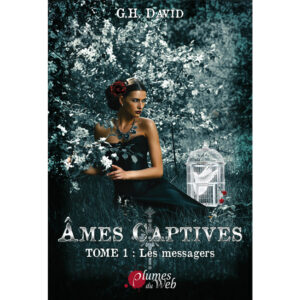 Couverture_Ames_Captives_Les_Messagers-G.H.David-Plumes_du_Web-Ebook