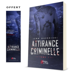 Couverture_Attirance_Criminelle_Tome_1-Jenn_Guerrieri-Plumes_du_Web-Broche_mp