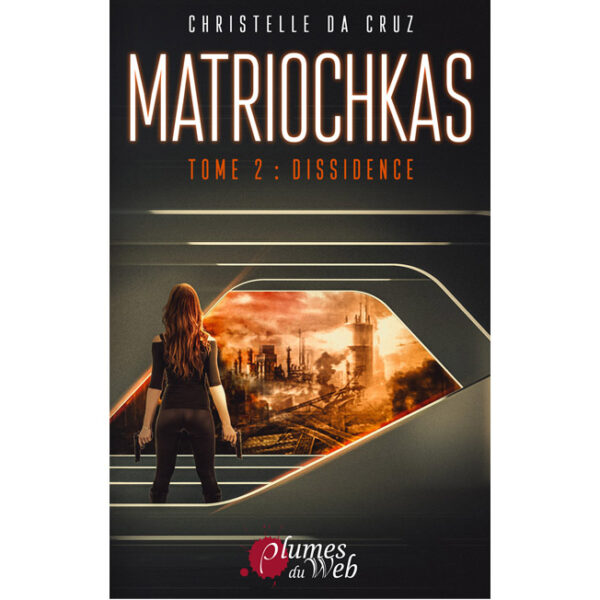 "<span class=""titre"">Matriochkas</span> - <span class=""sous_titre"">Tome 2 : Dissidence</span> - <span class=""auteur"">Christelle da Cruz</span> - <span class=""type_produit"">E-book</span> 2"