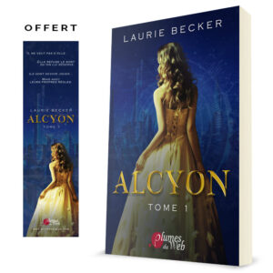 Couverture_Alcyon_Tome_1-Laurie_Becker-Plumes_du_Web-broche