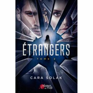 Couverture_Etrangers_Tome_2-Cara_Solak-Plumes_du_Web-Ebook