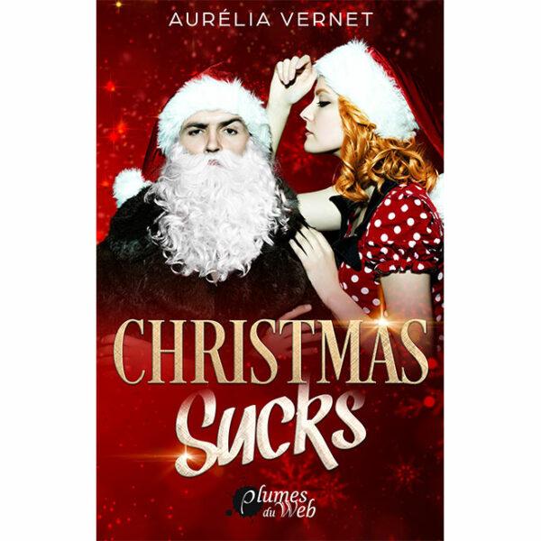 """<span class=""""titre"""">Christmas Sucks</span> - <span class=""""auteur"""">Aurélia Vernet</span> - <span class=""""type_produit"""">E-book</span> 2"""