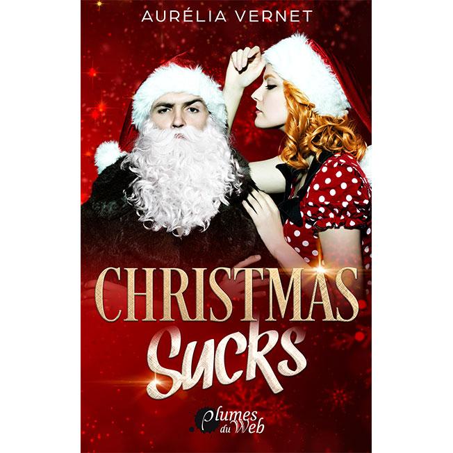 <span class='titre'>Christmas Sucks</span> - <span class='auteur'>Aurélia Vernet</span> - <span class='type_produit'>E-book</span> 1