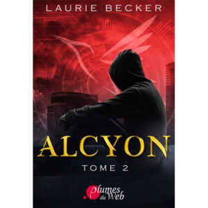 Couverture_Alcyon_Tome_2-Laurie_Becker-Plumes_du_Web-ebook