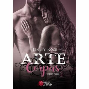 Arte-Corpus-Tori-et-Noah-Tome-1-Jenny-Rose-Plumes-du-Web-Ebook