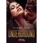 <span class='titre'>Underground</span> - <span class='auteur'>Cindy Lia</span> - <span class='type_produit'>E-book</span> 3