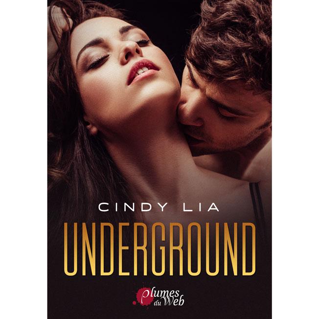 <span class='titre'>Underground</span> - <span class='auteur'>Cindy Lia</span> - <span class='type_produit'>E-book</span> 1