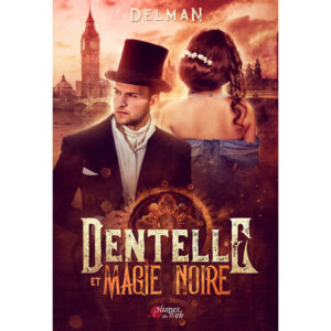 Couverture_Dentelle_Et_Magie_Noire-Delman-Plumes_du_Web-Ebook