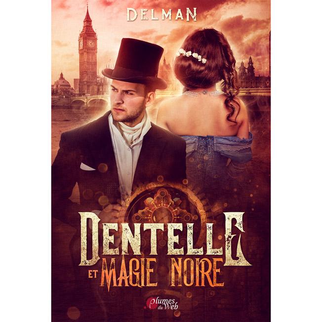 <span class='titre'>Dentelle et Magie noire</span> - <span class='auteur'>Delman</span> - <span class='type_produit'>E-book</span> 1