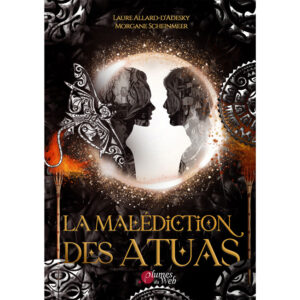 La-Malediction-des-Atuas-Laure-Allard-d-Adesky-Morgane-Scheinmeer-Plumes-du-Web-Ebook
