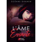<span class='titre'>La Saga des Âmes : L'Âme Errante</span> - <span class='sous_titre'>Tome 2</span> - <span class='auteur'>Océane Ghanem</span> - <span class='type_produit'>E-book</span> 3