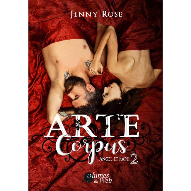 <span class='titre'>Arte Corpus</span> - <span class='sous_titre'>Angel et Raph - Tome 2</span> - <span class='auteur'>Jenny Rose</span> - <span class='type_produit'>E-book</span> 1