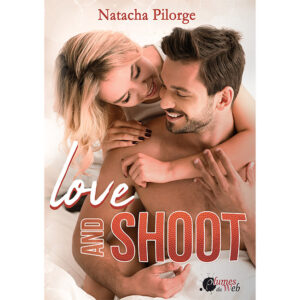 <span class='titre'>Love and Shoot</span> - <span class='auteur'>Natacha Pilorge</span> - <span class='type_produit'>E-book</span> 17