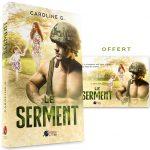 <span class='titre'>Le Serment</span> - <span class='auteur'>Caroline G.</span> - <span class='type_produit'>Broché</span> 3