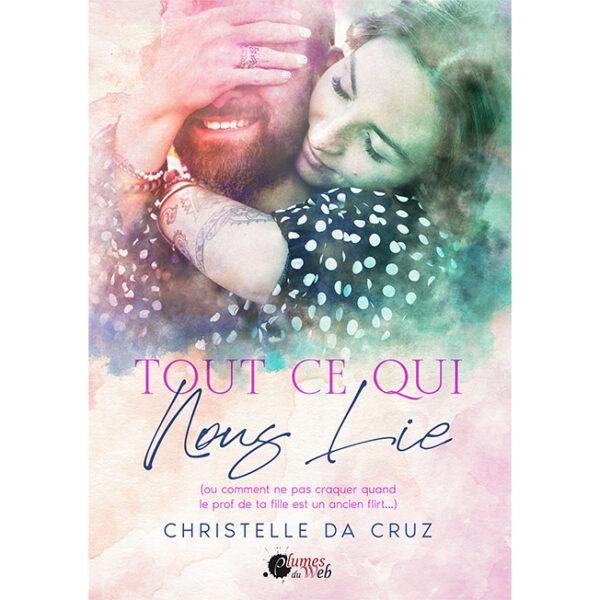 <span class='titre'>Tout ce qui nous lie</span> - <span class='auteur'>Christelle Da Cruz</span> - <span class='type_produit'>E-book</span> 2
