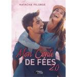 Mon Conte de Fées 2.0 - Natacha Pilorge - E-book 3